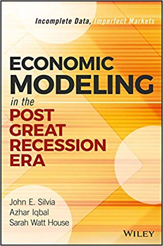 Economic Modeling in the post creat recession era