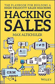 The Playbook For Building a High-Velocity Sales Machine Hacking Sales