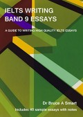 (F. TEKNIK) IELTS Writing Band 9 Essays ; A Guide To Writing High Quality IELTS Essays