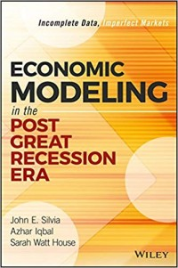 Image of Economic Modeling in the post creat recession era