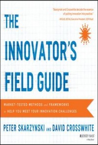 Image of The Innovator's Field Guide