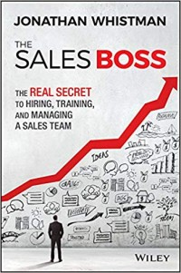 Image of The Sales Boss : The Real Secret To Hiring, Training, and Managing A Sales Team